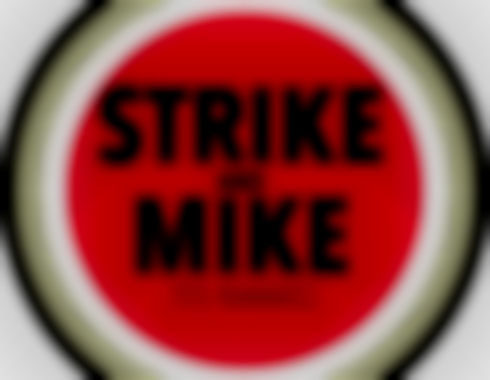 Free Episode of Strike & Mike Released Today